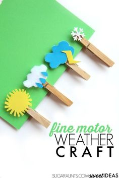 Fine motor weather craft with clothes pins. These are great for a creative writing journal prompt based on weather and a warm up exercise before handwriting. Weather Crafts, Weather Activities, Preschool Crafts, Learning Activities, Kids Learning, Activities For Kids, Crafts To Do, Easy Crafts, Crafts For Kids