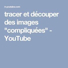 """tracer et découper des images """"compliquées"""" - YouTube"""