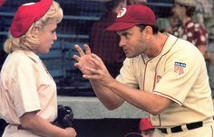 there's no crying in baseball - A League of Their Own