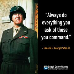 """#georgepatton #unitedstates #army #general #wwii #oldbloodandguts #integrity #leadership #military #soldiers #success #business #coachcoreywayne #greatquotes Photo by Galerie Bilderwelt/Getty Images """"Always do everything you ask of those you command."""" ~ General S. George Patton Jr. Leadership Skill, Leadership Roles, Leadership Development, Leadership Meme, Famous Military Quotes, Great Quotes, Inspirational Quotes, Motivational, George Patton"""