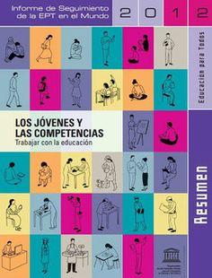 e-learning, conocimiento en red: Informe 2012. Los jóvenes y las competencias: trabajar con la #educación. UNESCO By @eraser