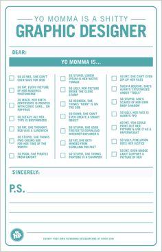 Yo Momma Jokes for Graphic Designers... So good!