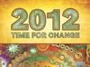 2012: Time For Change (2010) | Watch Documentary Free Online