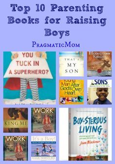 Top 10 Best Parenting Books for Raising Boys :: PragmaticMom