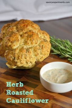 Roasted Cauliflower Recipe- yogurt and herb crusted cauliflower, the perfect accompaniment for any meal. #cauliflower www.savoryexperiments.com
