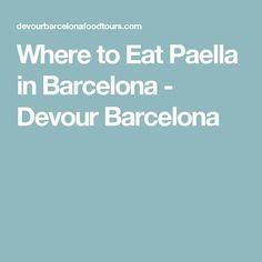 Where to Eat Paella in Barcelona - Devour Barcelona