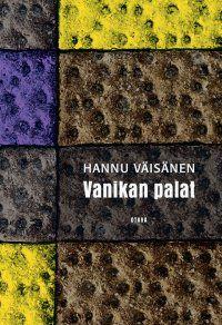 Hannu Väisänen: Vanikan palat