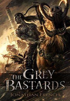 The Grey Bastards by Jonathan French https://www.amazon.com/dp/B016TX1P3C/ref=cm_sw_r_pi_dp_x_v2BXyb5B8CG6Z
