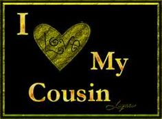 Love Your Cousin Quotes Funny Cousin Quotes, Mom Quotes, Family Quotes, Funny Quotes, Friend Quotes, Little Brother Quotes, Genealogy Chart, Genealogy Humor, Cousin Love