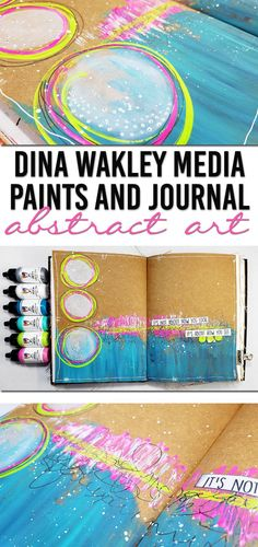 Video: Dina Wakley Media Journal and Heavy Body Acrylic Paints. Abstract art journal page.