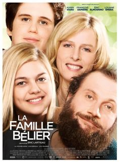 La Famille Bélier: A girl, who lives with her deaf parents, discovers that she has the gift of singing.