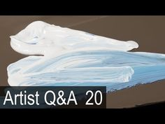 How NOT to Use White Oil Paint & more – Ep.20 Oil Painting Q&A with Mark Carder - YouTube