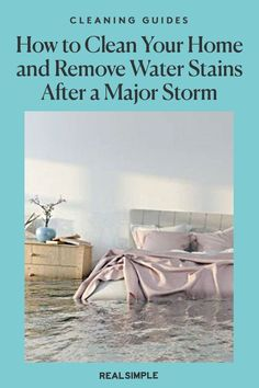 How to Clean Your Home and Remove Water Stains After a Major Storm | Here's everything you need to know to make a safe plan of action and the steps you need to take to clean your home and prevent mold damage. Plus, when you need to call in an expert. #organizationtips #realsimple #howtoclean #cleaningtips #cleaninghacks Remove Water Stains, Get Rid Of Mold, Carpet Padding, Vinegar And Water, Laundry Hacks, Real Simple, Natural Cleaning Products, Cleaning Hacks, Household
