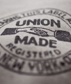 Union Made - The solution to corporate greed and tyranny.