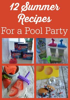 Summer Recipes for a Pool Party