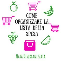 come organizzare la lista della spesa Frugal, Desperate Housewives, All You Can, Housewife, Getting Organized, Problem Solving, Home Organization, Decluttering, Saving Money
