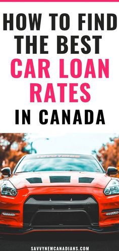 Car Loans Canada: Find The Best Auto Financing Rates - Finance Finance Blog, Car Finance, Finance Tips, Personal Finance, Buying Your First Car, Lending Company, Money Saving Tips, Money Tips, Frugal Living Tips