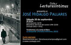 José Hidalgo Pallares, nuestro invitado al Ciclo Lecturas Íntimas – Cenas literarias, este sábado 20 de septiembre, a las 20.30 hs, con nuevo menú!