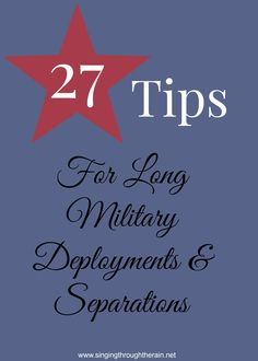 27 Tips for Long Military Deployments and Separations - Singing through the Rain