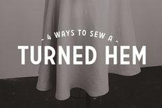 4 ways to sew a turned hem