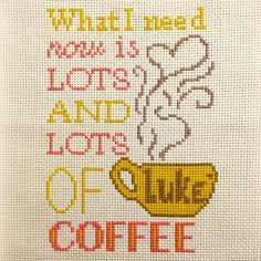 PDF Lots and Lots of Coffee Gilmore Girls by LupineLaneDesign