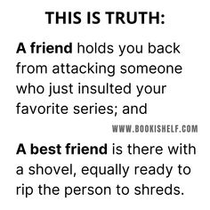 Funny Best Friend Memes, Funny True Quotes, Real Life Quotes, Best Friend Quotes, Really Funny Memes, Stupid Funny Memes, Funny Relatable Memes, Hilarious, Read Books