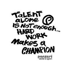 #panzerivestelosport #talent #champion #passion #quotes