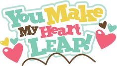 You Make My Heart Leap SVG scrapbook title valentines svg files free svgs cute svg cuts