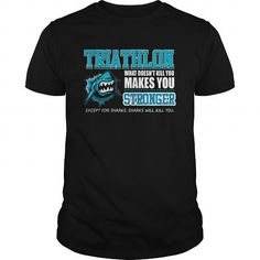 Triathlon - Funny Sharks Will Kill You T-Shirt #sports #Triathlon #gift #ideas #Popular #Everything #Videos #Shop #Animals #pets #Architecture #Art #Cars #motorcycles #Celebrities #DIY #crafts #Design #Education #Entertainment #Food #drink #Gardening #Geek #Hair #beauty #Health #fitness #History #Holidays #events #Home decor #Humor #Illustrations #posters #Kids #parenting #Men #Outdoors #Photography #Products #Quotes #Science #nature #Sports #Tattoos #Technology #Travel #Weddings #Women