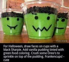 Frankenstein pudding cups.  Vanilla pudding with green food die, crushed oreos, clear cup drawn on with a sharpie.