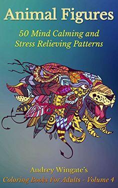 FREE TODAY  -  06/13/2016:  Animal Figures: 50 Mind Calming And Stress Relieving Patt... https://www.amazon.com/dp/B018WGAQX4/ref=cm_sw_r_pi_dp_mJ0xxb3E9CSNW