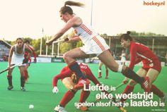 'Liefde is elke wedstrijd spelen alsof het je laatste is' #hockeynl