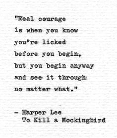 essay about courage in to kill a mockingbird Courage in to kill a mockingbird courage is shown within the characters of to kill a mockingbird in several situations the characters are.