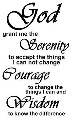 God grant me the serenity <3
