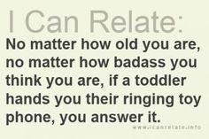 Haha, true story!