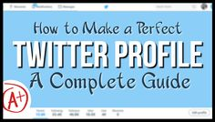 How to Make a Perfect Twitter Profile: A Complete Guide #TwitterMarketing #socialmediamarketing #DigitalMarketing