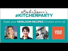 [VIDEO] Heirloom Recipes: Food Writer chat - KitchenParty Live w/ @renemlynch @jeffhouck & @bakespace