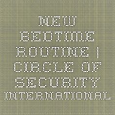 'New Bedtime Routine' story | Circle of Security International