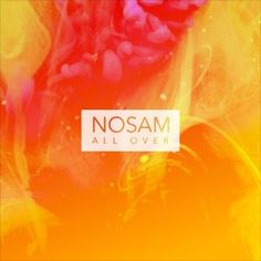 "Trap music are the chants and aggressive vocals and also consisting of toms and rides sliced giving that ""trr-trr"" sounds. The trap ""All Over"" has all this elements present in him. NOSAM's music is great for you as it enlightens your day and engages you throughout the entire music."