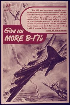 Give us More B-17's