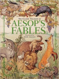 The Classic Treasury of Aesop's Fables: Don Daily: 9780762428762: Amazon.com: Books