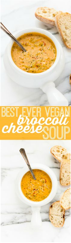 Best Ever Creamy Vegan Broccoli Cheese Soup!