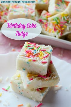 This Birthday Cake Fudge recipe is super easy and perfect for any occasion! Using Funfetti cake mix, anyone can make this!