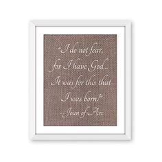 I do not fear, Joan of Arc quote, Typography, Print