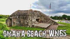 German bunker at Easy Red Sector, Omaha Beach, Normandy, France. D Day, Normandy, France, House Styles, Beach, Decor, Normandie, Decoration, Decorating