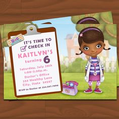 Doc McStuffins Birthday Invitation...emmie just said she wants a doc mcstuffins bday party (as she gave me a checkup!)