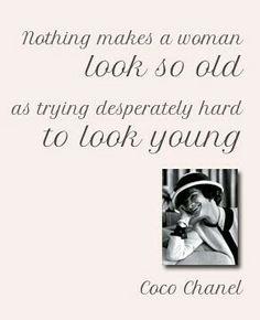 Coco Chanel, as usual so true!!