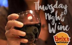 Another Thursday! Select Wines for $5.00 on Thursdays. Drop in and enjoy wine with your #Pizza #Salads #Sandwiches Vist Brixx Wood Fired Pizza at 220 Riverside Ave. Jacksonville FL