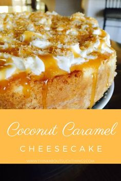 Smooth, creamy, & delicious are the words to describe this Caramel Coconut Cheesecake. Impress your family or friends today.