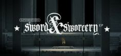 Superbrothers: Sword & Sworcery EP - Well, maybe I would have liked it better if the controls had been more obvious.  I didn't realize it was originally an app.